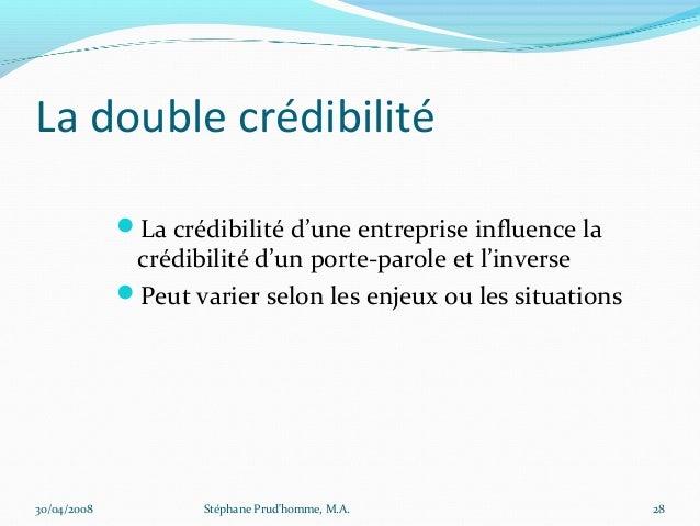 La double crédibilité             La crédibilité d'une entreprise influence la              crédibilité d'un porte-parole...