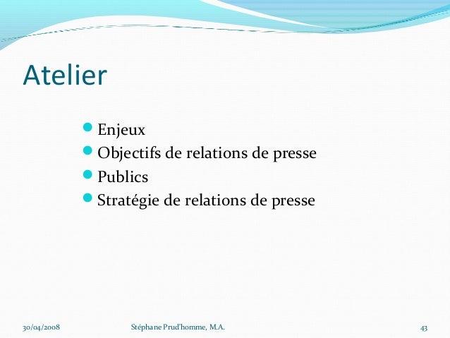 Atelier             Enjeux             Objectifs de relations de presse             Publics             Stratégie de r...