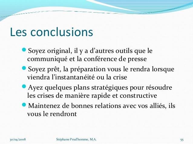 Les conclusions       Soyez original, il y a d'autres outils que le        communiqué et la conférence de presse       S...