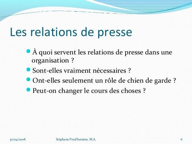 Les relations de presse             À quoi servent les relations de presse dans une              organisation ?          ...