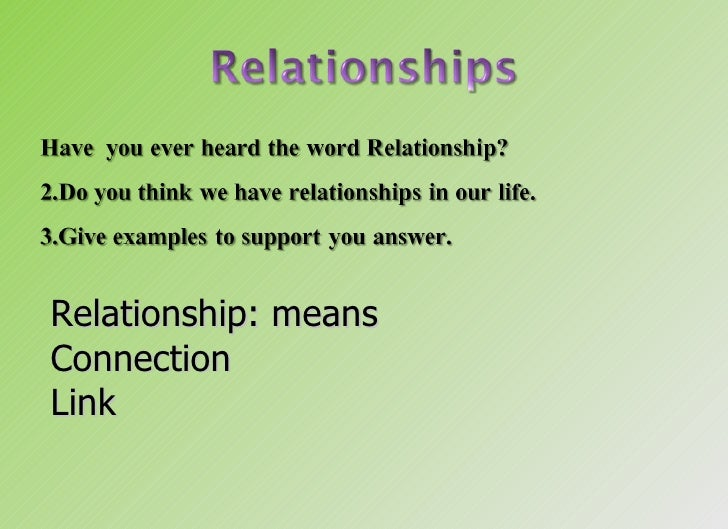 Relationship: means Connection Link
