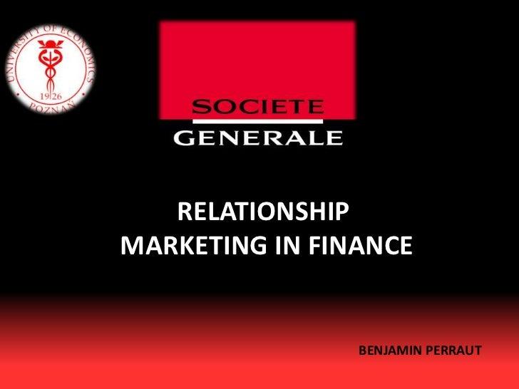 RELATIONSHIP MARKETING IN FINANCE <br />BENJAMIN PERRAUT <br />