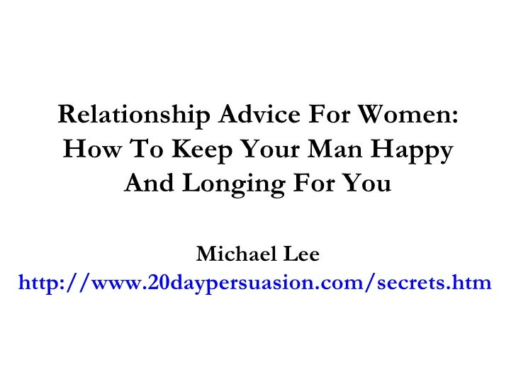 In Man Relationship Ways A Keep A Happy To