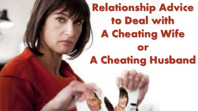 How to deal cheating spouse