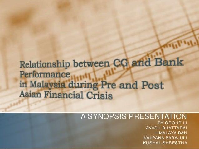A SYNOPSIS PRESENTATION BY GROUP III AVASH BHATTARAI HIMALAYA BAN KALPANA PARAJULI KUSHAL SHRESTHA