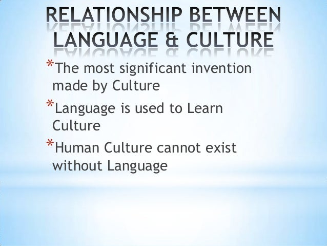 relationship among language society and culture