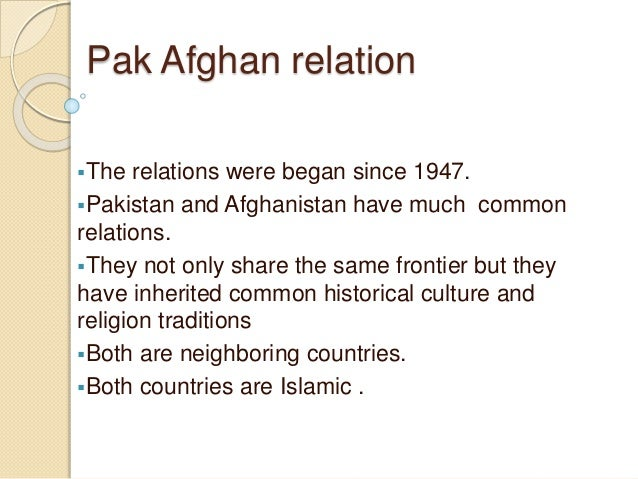 pakistan and afghanistan relationship for css