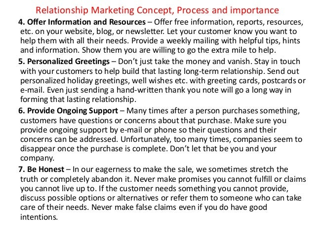 Relationship Marketing Concept, Process and importance 4. Offer Information and Resources – Offer free information, report...
