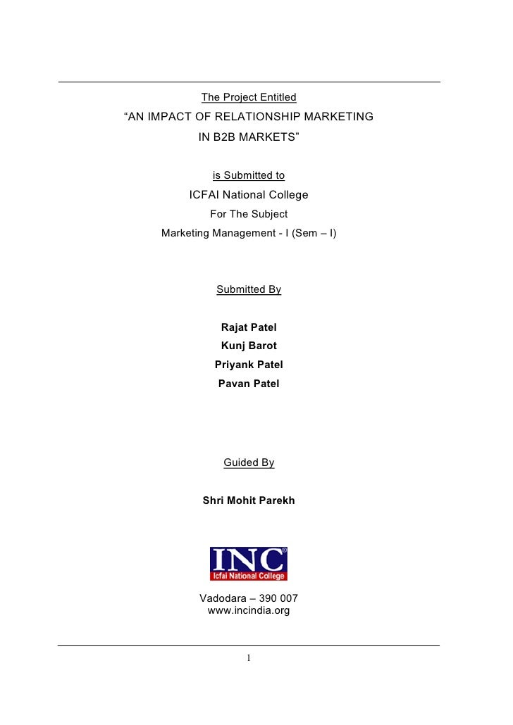 """The Project Entitled """"AN IMPACT OF RELATIONSHIP MARKETING             IN B2B MARKETS""""                 is Submitted to     ..."""