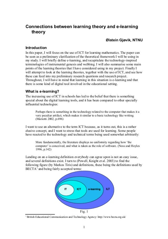 Connections between learning theory and e-learning theory Øistein Gjøvik, NTNU Introduction In this paper, I will focus on...