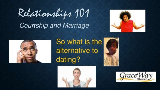 Courtship dating and marriage meaning