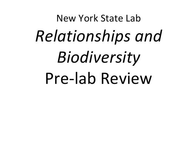 New York State LabRelationships andBiodiversityPre-lab Review