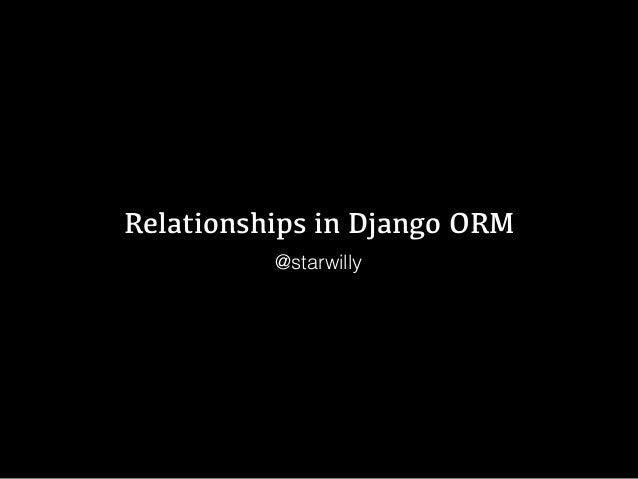 Relationships in Django ORM @starwilly