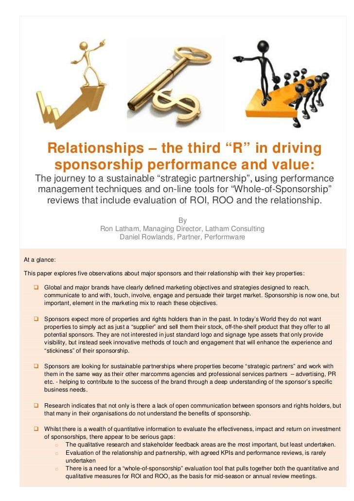 "Relationships – the third ""R"" in driving         sponsorship performance and value:    The journey to a sustainable ""strat..."