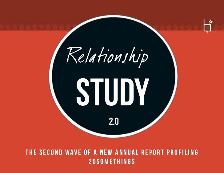 Relationship                      study          2.0T h e s e c o n d w av e o f a n e w a n n u a l r e p o r t p r o f i...