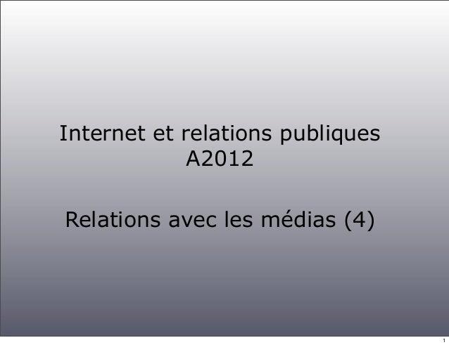 Internet et relations publiques             A2012Relations avec les médias (4)                                  1