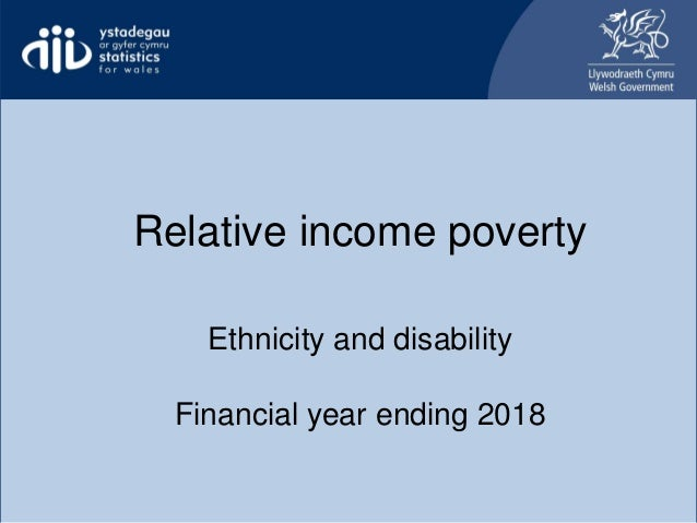 Relative income poverty ethnicity and disability Relative income poverty Ethnicity and disability Financial year ending 20...
