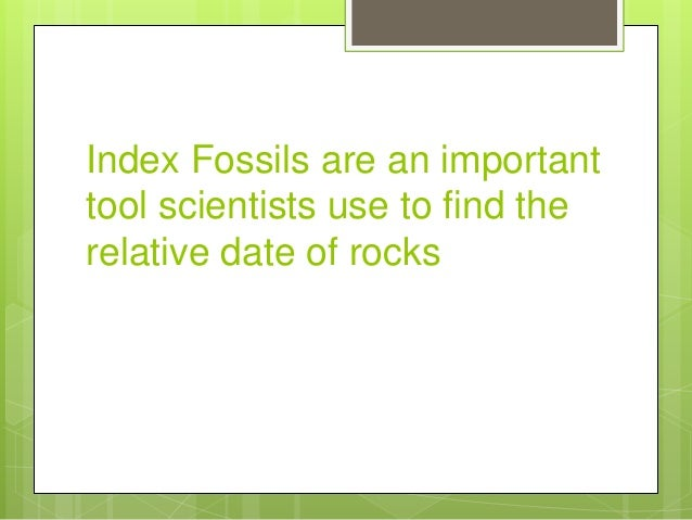 Relative dating telling time using index fossils