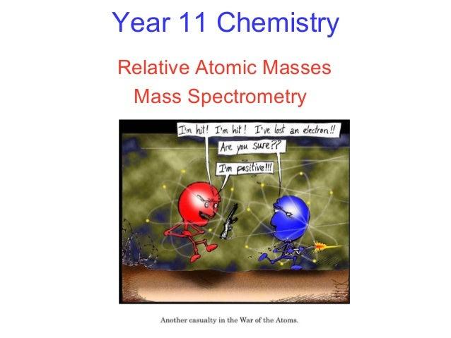 Year 11 Chemistry Relative Atomic Masses Mass Spectrometry