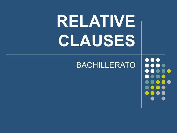 RELATIVE CLAUSES BACHILLERATO