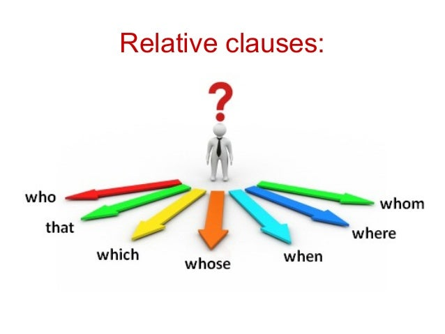 Relative clauses: