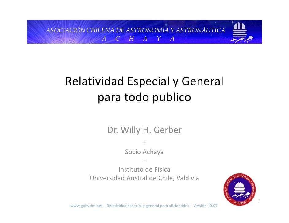 RelatividadEspecialyGeneral       paratodopublico       para todo publico                       Dr.WillyH.Gerber  ...