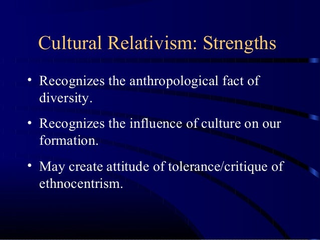 strengths of cultural relativism