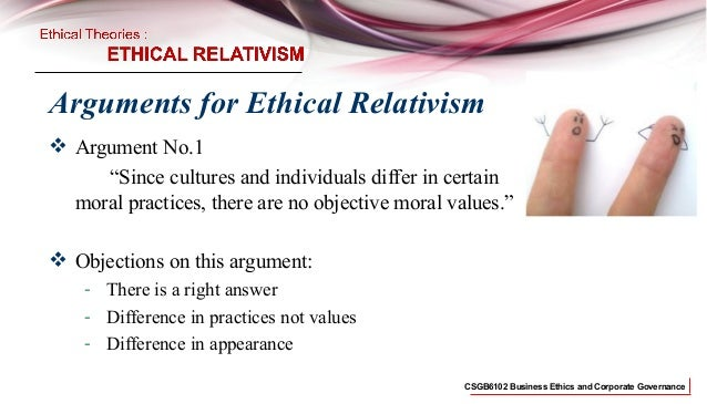 an argument in favor of cultural relativism being correct Ethical relativism:  a second type of argument for ethical relativism is due to the scottish philosopher david hume  if ethical relativism is correct,.