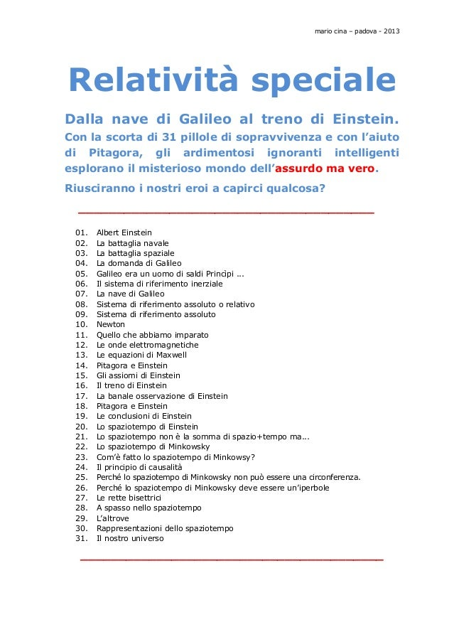 mario cina – padova - 2013 Relatività speciale Dalla nave di Galileo al treno di Einstein. Con la scorta di 31 pillole di ...