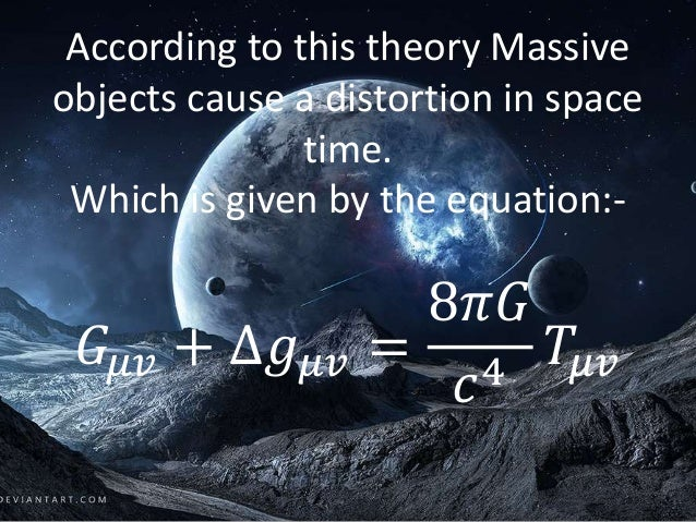 a discussion of gravitational interactions in the earth and einsteins theory of relativity Now by the above analysis, the einstein's theory does not seem to be a theory of gravity, but a theory of energy, because it states that energy is responsible for space-time trajectories to be curved and, mathematically speaking, for space-time to be curved.