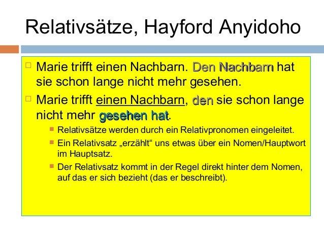 Relativsätze, Hayford Anyidoho   Marie trifft einen Nachbarn. DDeenn NNaacchhbbaarrnn hat  sie schon lange nicht mehr ges...