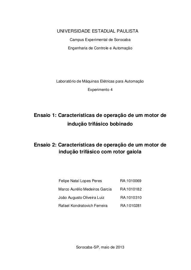 UNIVERSIDADE ESTADUAL PAULISTA Campus Experimental de Sorocaba Engenharia de Controle e Automação Laboratório de Máquinas ...