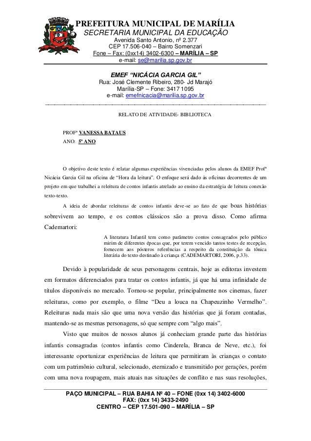 PREFEITURA MUNICIPAL DE MARÍLIA  SECRETARIA MUNICIPAL DA EDUCAÇÃO  Avenida Santo Antonio, nº 2.377  CEP 17.506-040 – Bairr...