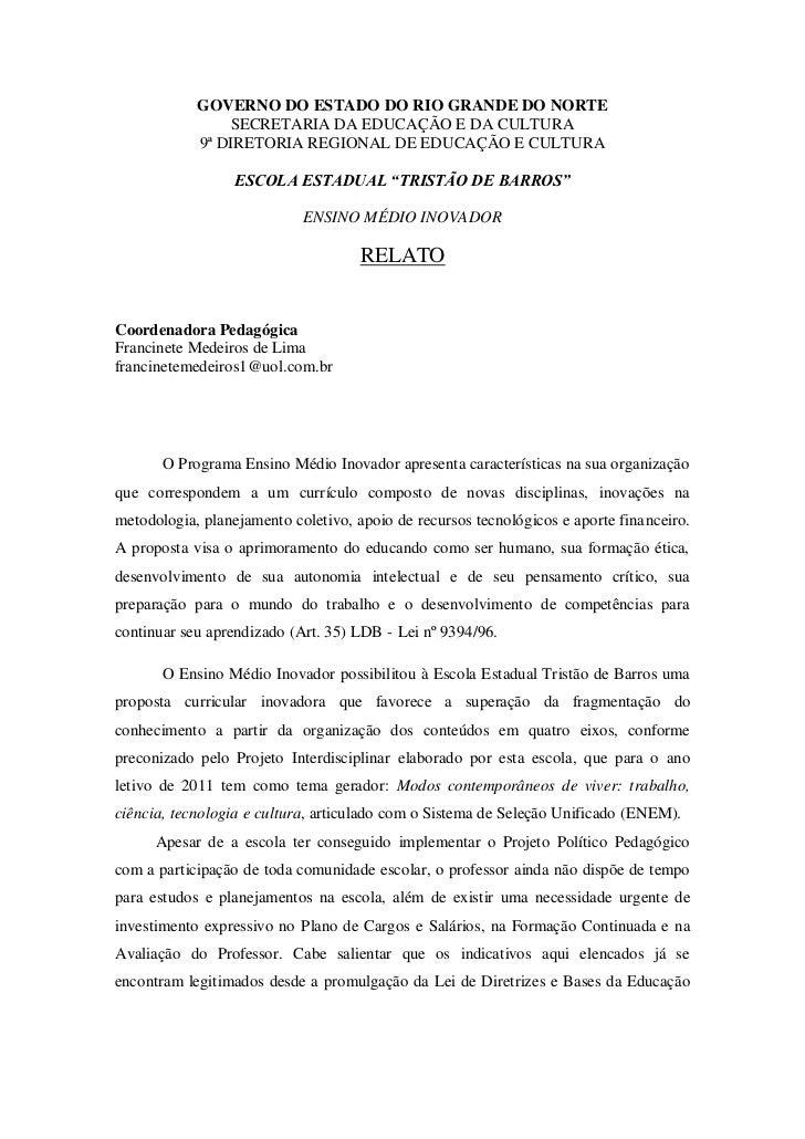 GOVERNO DO ESTADO DO RIO GRANDE DO NORTE                SECRETARIA DA EDUCAÇÃO E DA CULTURA            9ª DIRETORIA REGION...