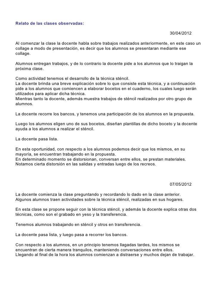 Relato de las clases observadas:                                                                                30/04/2012...