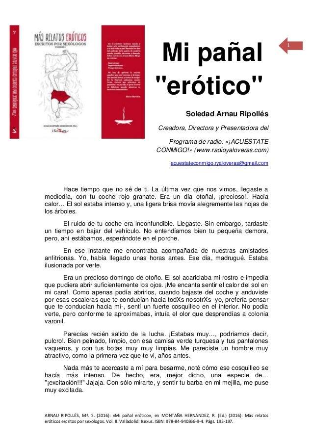 ARNAU RIPOLLÉS, Mª. S. (2016): «Mi pañal erótico», en MONTAÑA HERNÁNDEZ, R. (Ed.) (2016): Más relatos eróticos escritos po...