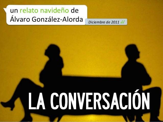 un relato navideño de  Álvaro González-‐Alorda           Diciembre de 2011 √√