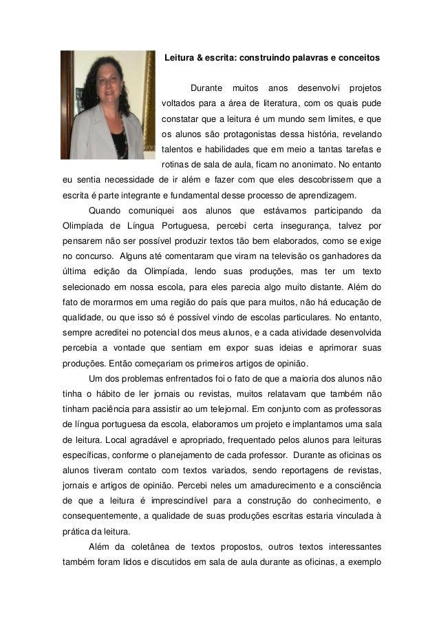 Leitura & escrita: construindo palavras e conceitos  Durante  muitos  anos  desenvolvi  projetos  voltados para a área de ...