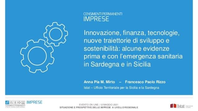 Innovazione, finanza, tecnologie, nuove traiettorie di sviluppo e sostenibilità: alcune evidenze prima e con l'emergenza s...