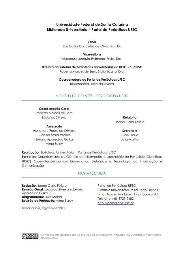 Relatório Final: V Ciclo de Debates Periódicos UFSC Slide 2