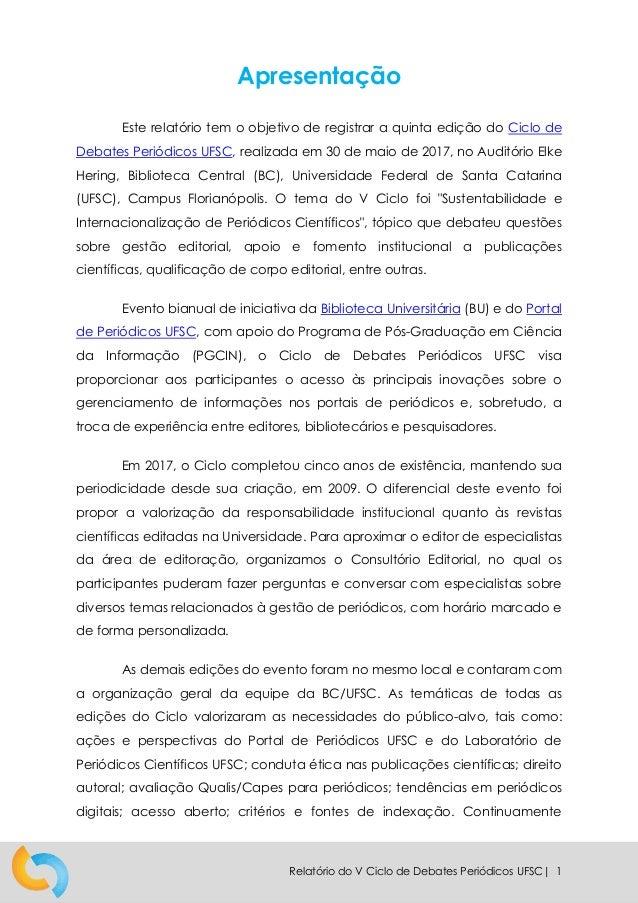 Relatório Final: V Ciclo de Debates Periódicos UFSC Slide 3