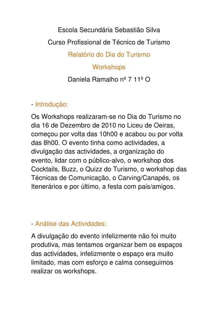 Escola Secundária Sebastião Silva<br />Curso Profissional de Técnico de Turismo<br />Relatório do Dia do Turismo<br />Work...