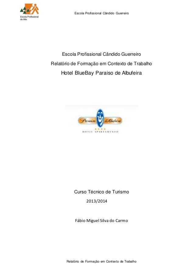 Escola Profissional Cândido Guerreiro Relatório de Formação em Contexto de Trabalho Escola Profissional Cândido Guerreiro ...