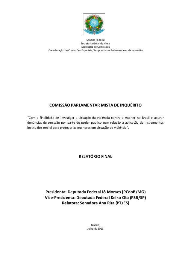 Senado Federal Secretaria Geral da Mesa Secretaria de Comissões Coordenação de Comissões Especiais, Temporárias e Parlamen...