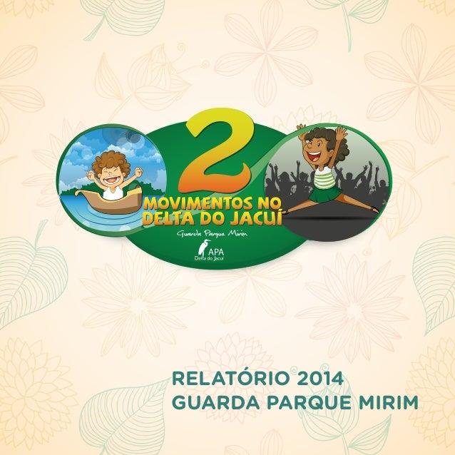RELATÓRIO 2014 GUARDA PARQUE MIRIM