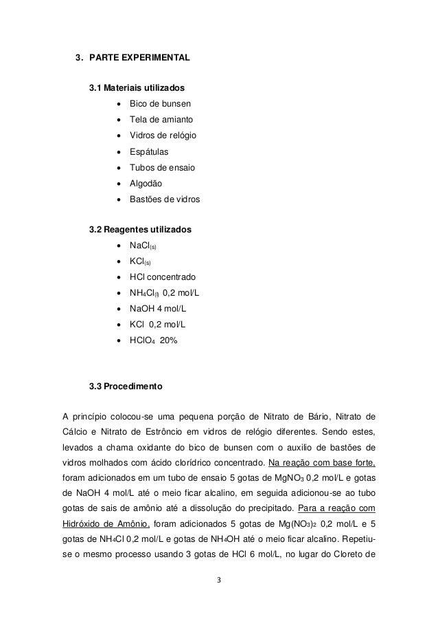 3  3. PARTE EXPERIMENTAL  3.1 Materiais utilizados   Bico de bunsen   Tela de amianto   Vidros de relógio   Espátulas ...