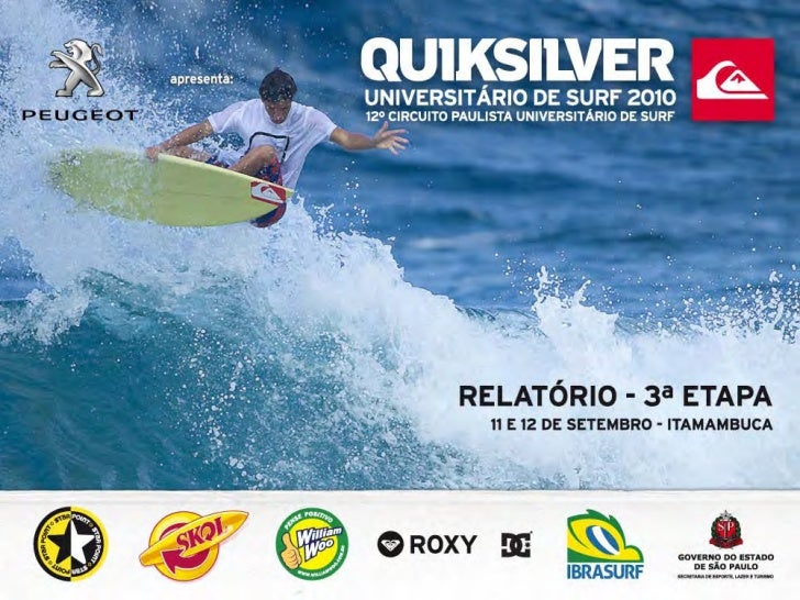 3ª ETAPA - 11 e 12 de setembro 2010 - ITAMAMBUCAO Quiksilver Paulista Universitário de Surf apresentado por Peugeotencerro...