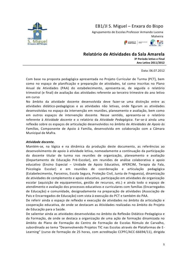 EB1/JI S. Miguel – Enxara do Bispo                                            Agrupamento de Escolas Professor Armando Luc...