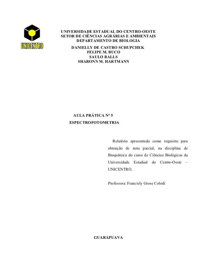 UNIVERSIDADE ESTADUAL DO CENTRO-OESTESETOR DE CIÊNCIAS AGRÁRIAS E AMBIENTAIS      DEPARTAMENTO DE BIOLOGIA    DANIELLY DE ...