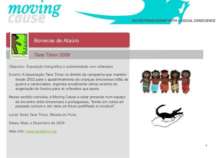Bonecas de Ataúro              Tane Timor 2009Objectivo: Exposição fotográfica e solidariedade com orfanatosEvento: A Asso...